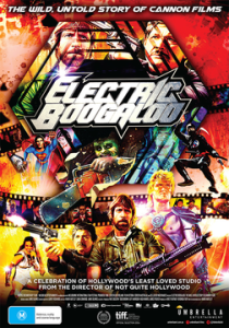 Electric_ Boogaloo_-_The_Wild,_Untold_Story_of_Cannon_Films_poster