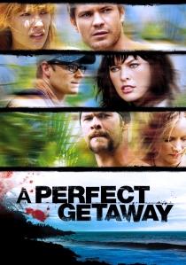 perfect getaway poster