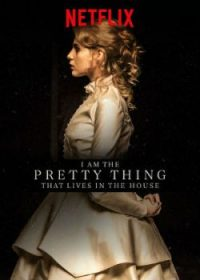i-am-the-pretty-thing-that-lives-in-the-house-poster